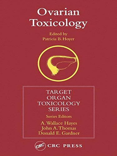 9780415287951: Ovarian Toxicology (Target Organ Toxicology Series)