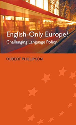 9780415288064: English-Only Europe?: Challenging Language Policy