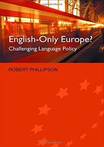 9780415288071: English-Only Europe?: Challenging Language Policy