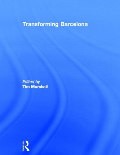 9780415288408: Transforming Barcelona: The Renewal of a European Metropolis