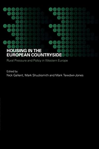 9780415288439: Housing in the European Countryside: Rural Pressure and Policy in Western Europe (Housing, Planning and Design Series)