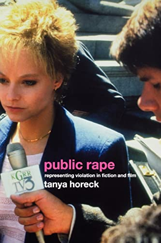 9780415288569: Public Rape: Representing Violation in Fiction and Film (Sussex Studies in Culture and Communication)