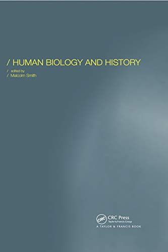 9780415288613: Human Biology and History (Society for the Study of Human Biology)
