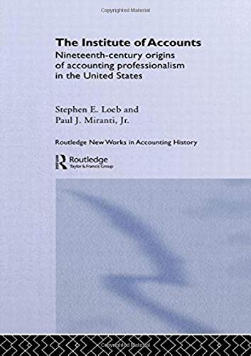 The Institute of Accounts (Routledge New Works in Accounting History)