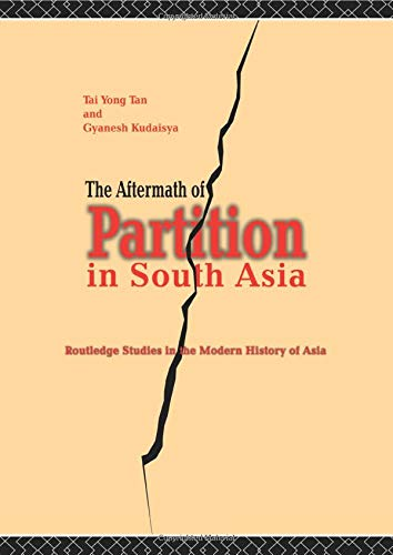 9780415289085: The Aftermath of Partition in South Asia (Routledge Studies in the Modern History of Asia)