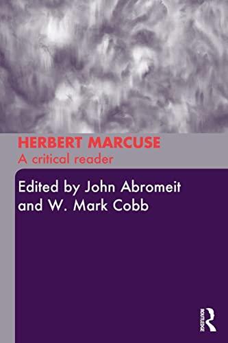 9780415289108: Herbert Marcuse: A Critical Reader