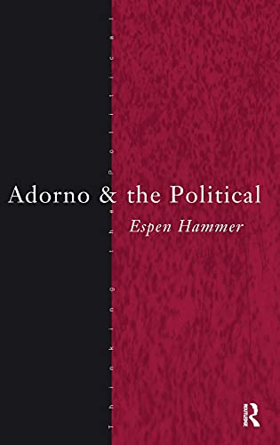 9780415289122: Adorno and the Political (Thinking the Political)