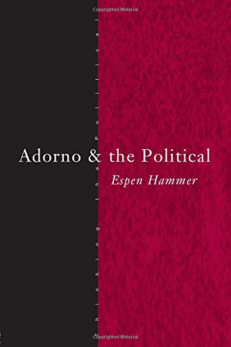 9780415289139: Adorno and the Political (Thinking the Political)