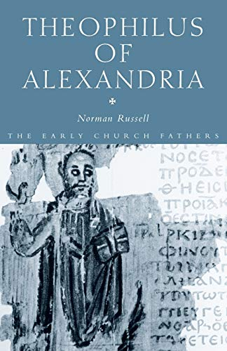 9780415289153: Theophilus of Alexandria (The Early Church Fathers)