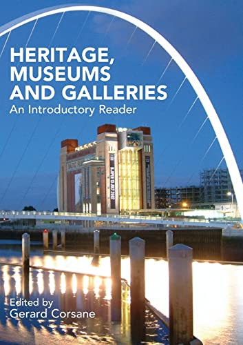 9780415289467: Heritage, Museums and Galleries: An Introductory Reader