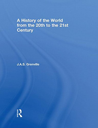 9780415289542: A History of the World: From the 20th to the 21st Century