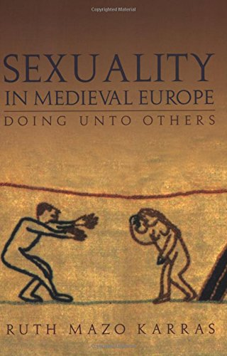 9780415289634: Sexuality in Medieval Europe: Doing Unto Others
