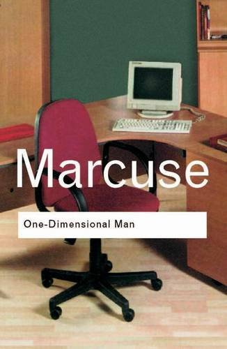 One-Dimensional Man: Studies in the Ideology of Advanced Industrial Society (0415289769) by Herbert Marcuse