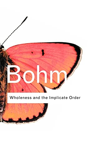 9780415289788: Wholeness and the Implicate Order (Routledge Classics)