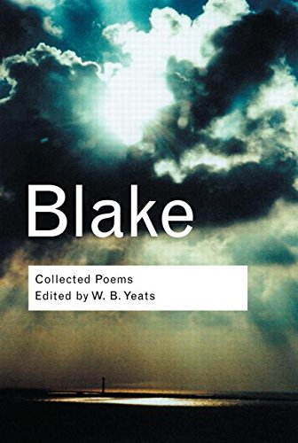 Collected Poems (Routledge Classics): William Blake