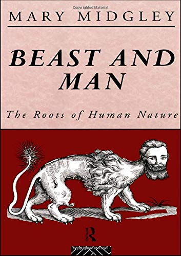9780415289863: Beast and Man: The Roots of Human Nature (Routledge Classics)