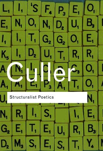 9780415289894: Structuralist Poetics: Structuralism, Linguistics and the Study of Literature (Routledge Classics)