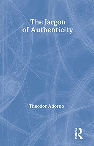 9780415289900: The Jargon of Authenticity (Routledge Classics)
