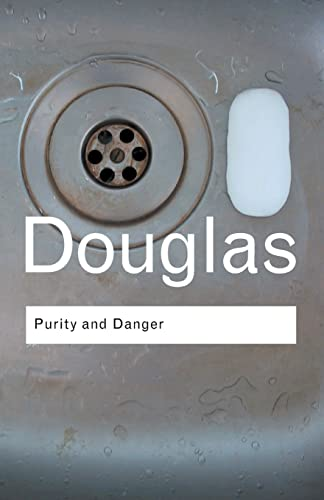 9780415289955: Purity and Danger: An Analysis of Concepts of Pollution and Taboo (Routledge Classics) (Volume 93)