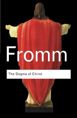 9780415289993: RC Series Bundle: The Dogma of Christ: And Other Essays on Religion, Psychology and Culture (Routledge Classics)