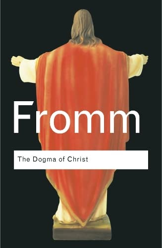 9780415289993: The Dogma of Christ: And Other Essays on Religion, Psychology and Culture (Routledge Classics)