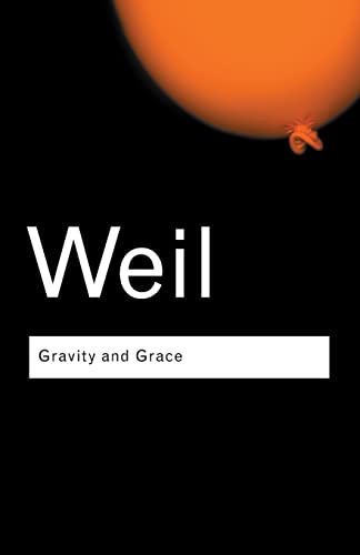 9780415290012: Gravity and Grace: Volume 41 (Routledge Classics)