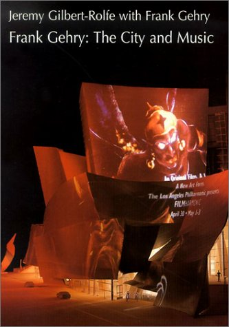 Frank Gehry; the city and music