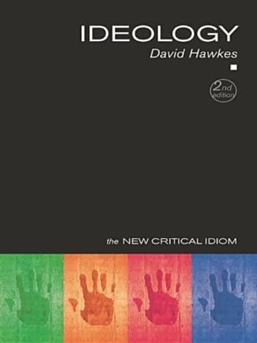 Ideology (The New Critical Idiom): Hawkes, David