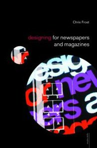 9780415290265: Designing for Newspapers and Magazines (Media Skills)