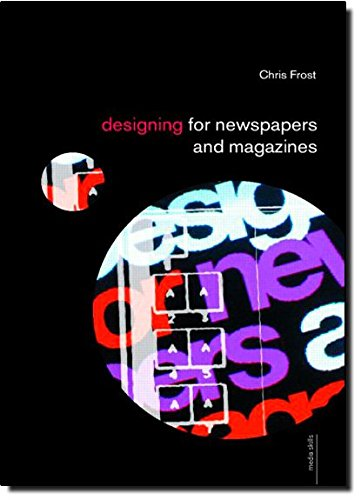 9780415290272: Designing for Newspapers and Magazines (Media Skills)