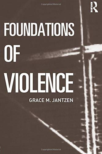 9780415290333: Foundations of Violence: 1 (Death and the Displacement of Beauty)