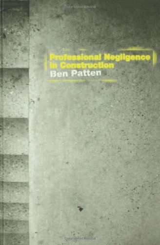 9780415290661: Professional Negligence in Construction (Construction Practice Series)