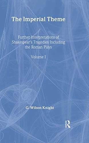 The Imperial Theme: Knight, George Wilson