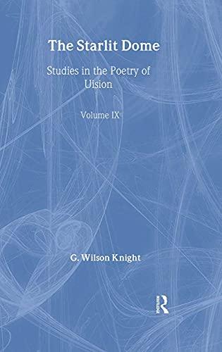 Starlit Dome - Wilson Knight: v. 9 (Hardback): G. Wilson Knight