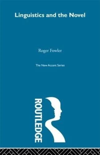 9780415291224: Linguistics and Novel (New Accents) (Volume 13)