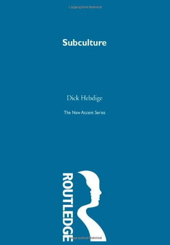 9780415291378: Subculture (The New Accent) (Volume 32)