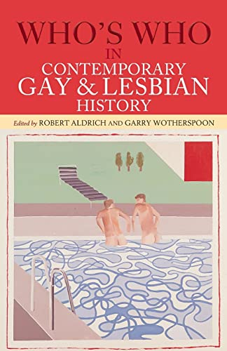9780415291613: Who's Who in Contemporary Gay and Lesbian History: From World War II to the Present Day