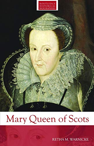 9780415291835: Mary Queen of Scots (Routledge Historical Biographies)