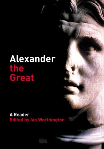 9780415291873: Alexander the Great: A Reader