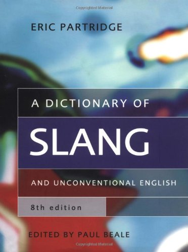 9780415291897: A Dictionary of Slang and Unconventional English
