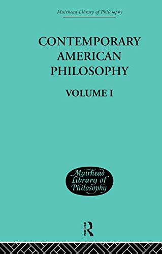 9780415295352: Contemporary American Philosophy: Personal Statements Volume I (Muirhead Library of Philosophy) (Volume 11)