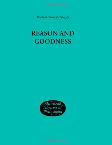 9780415295673: Muirhead Library of Philosophy (95 volumes): Reason and Goodness