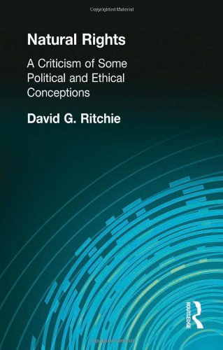 9780415295765: Natural Rights: A Criticism of Some Political and Ethical Conceptions (Muirhead Library of Philosophy) (Volume 59)