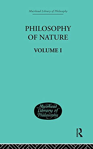 9780415295796: Hegel's Philosophy of Nature: Volume I Edited by M J Petry (Muirhead Library of Philosophy) (Volume 76)