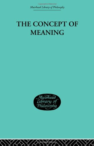 9780415295963: Muirhead Library of Philosophy (95 volumes): The Concept of Meaning