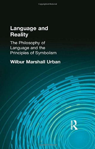 9780415296038: Language and Reality: The Philosophy of Language and the Principles of Symbolism (Muirhead Library of Philosophy) (Volume 51)