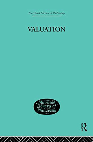 9780415296045: Valuation: Its Nature and Laws (Muirhead Library of Philosophy) (Volume 93)