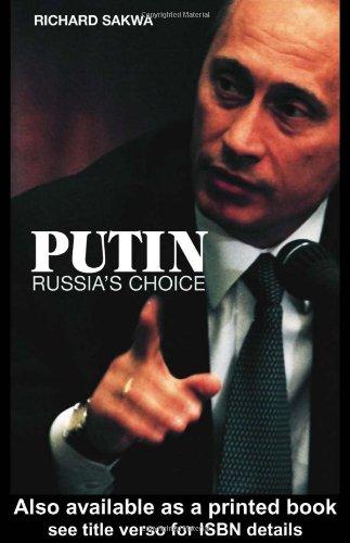 9780415296649: Putin: Russia's Choice