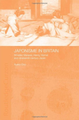 9780415296861: Japonisme in Britain: Whistler, Menpes, Henry, Hornel and nineteenth-century Japan