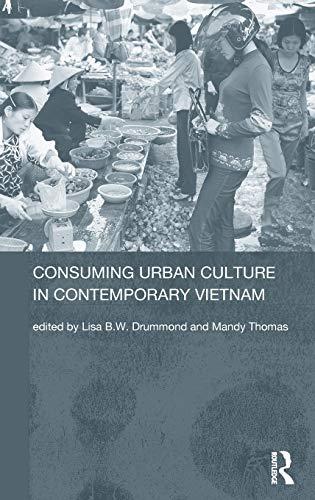 Consuming Urban Culture in Contemporary Vietnam: Routledge